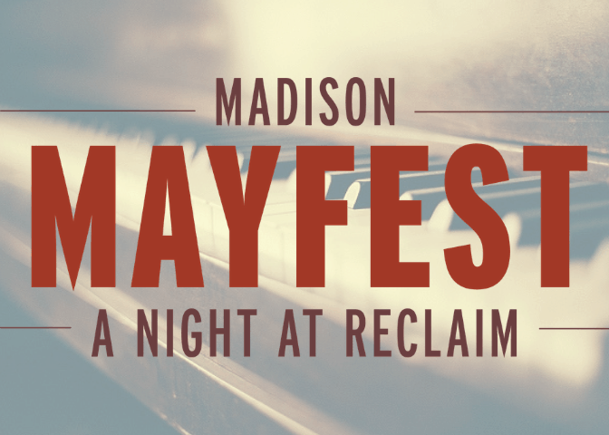 Madison Mayfest - A Night at Reclaim